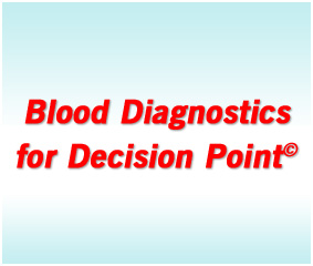 Blood Diagnostics for Decision Point
